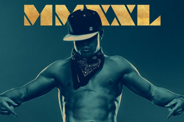 Magic Mike XXL 2015 фильм